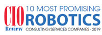 Top 10 Robotics Consulting/Services Companies - 2019