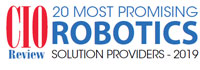 20 Most Promising Robotics Solution Providers - 2019